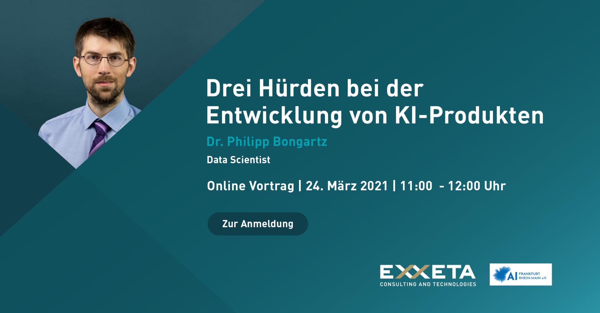"""""""Drei Hürden bei der Entwicklung von KI-Produkten"""": Mit diesem Thema befasst sich Dr. Philipp Bongartz von Exxeta"""